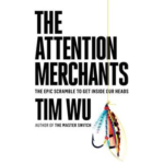 Review: The Attention Merchants